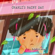 Charli's Rainy Day by