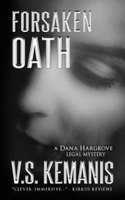 Forsaken Oath by V.S. Kemanis