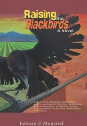 """Raising the Blackbirds"" by Edward F. Moncrief"