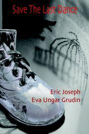 Save The Last Dance by Eric Joseph