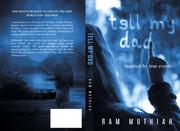 Tell My Dad by Ram Muthiah