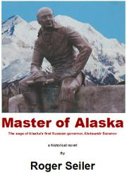 Master of Alaska by Roger Seiler
