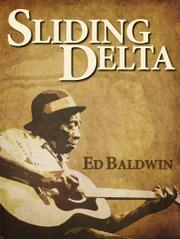Sliding Delta by Thomas Baldwin