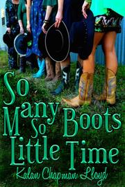So Many Boots, So Little Time by Kalan Chapman Lloyd