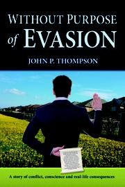 Without Purpose of Evasion by John Thompson