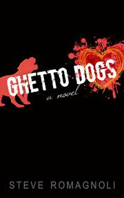 Ghetto Dogs by Steve Romagnoli