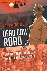 Dead Cow Road by Mark Wentling