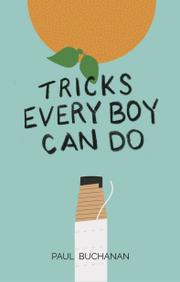 Tricks Every Boy Can Do by Paul Buchanan