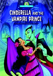 Cinderella and the Vampire Prince by Wiley Blevins