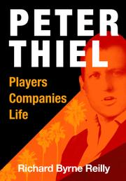 Peter Thiel by Richard Byrne Reilly