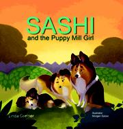 Sashi and the Puppy Mill Girl by Linda Greiner