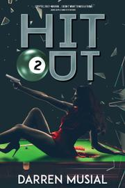 Hit Out by Darren Musial