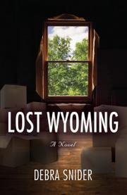 Lost Wyoming by Debra Snider