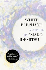 WHITE ELEPHANT by Mako Idemitsu