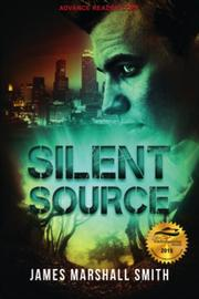 Silent Source by James Smith