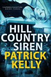Hill Country Siren by Patrick Kelly