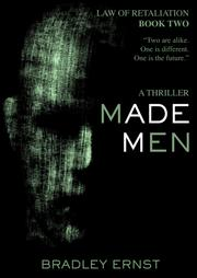 Made Men by Bradley Ernst