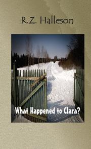 What Happened to Clara? by R.Z. Halleson