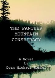The Panther Mountain Conspiracy by Dean Hosmer