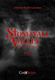 Stonewall Valley by Ulysses Rubin Luersen