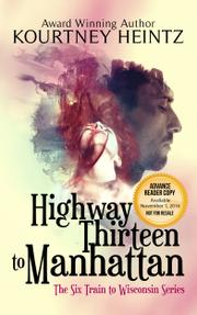 Highway Thirteen to Manhattan by Kourtney Heintz