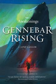 Gennebar Rising by Clint Geller