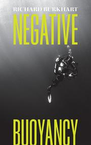 Negative Buoyancy by Richard Burkhart