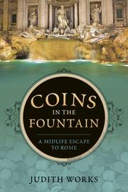 Coins in the Fountain by Judith Works