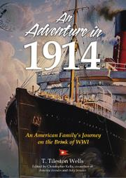 An Adventure in 1914 by Christopher Kelly
