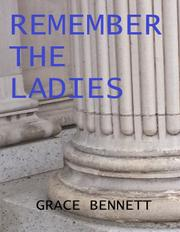 Remember The Ladies by Grace Bennett