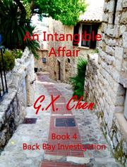 An Intangible Affair by G.X. Chen
