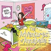 THE ADVENTURES OF ANNABELLE by Judy Pernice