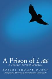 A PRISON OF LIES by Robert Thomas Doran