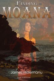 FINDING MOANA by James Halemanu