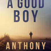 A GOOD BOY by Anthony Andre
