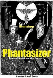 PHANTASIZER by Kyle Hemmings