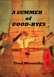 A SUMMER OF GOOD-BYES by Fred Misurella