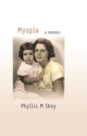 MYOPIA by Phyllis Skoy