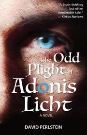 THE ODD PLIGHT OF ADONIS LICHT  Cover