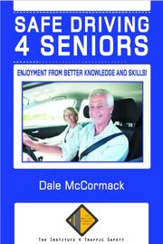 SAFE DRIVING 4 SENIORS by Dale McCormack