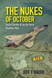 THE NUKES OF OCTOBER by Jeff T. Bauer