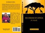 WE DREAM OF AFRICA by Mimi Washington