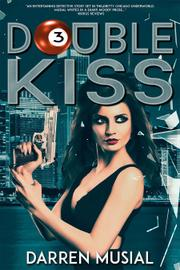 DOUBLE KISS by Darren Musial
