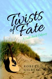 TWISTS OF FATE by Robert Gilberg