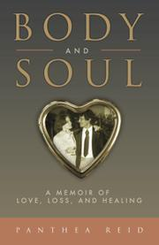 BODY AND SOUL by Panthea Reid