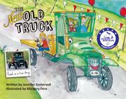 THE NEW OLD TRUCK by Jennifer Somervell