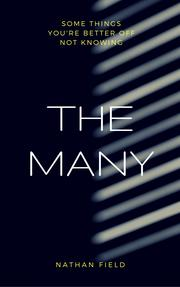 THE MANY by Nathan Field