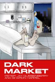 DARK MARKET by Peter Jay Quesenberry