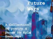 FUTURE WARS by Kyle Hemmings