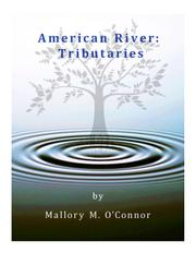 AMERICAN RIVER by Mallory O'Connor